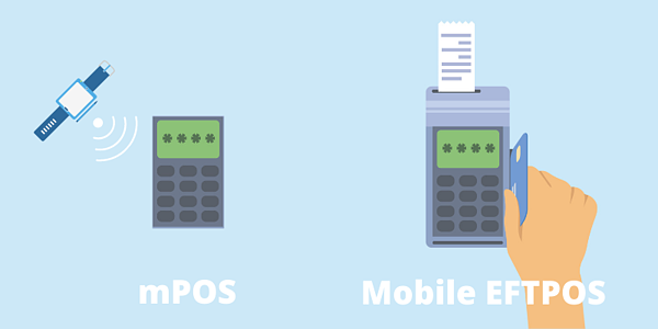 EFTPOS NZ _ mPOS vs. Mobile EFTPOS